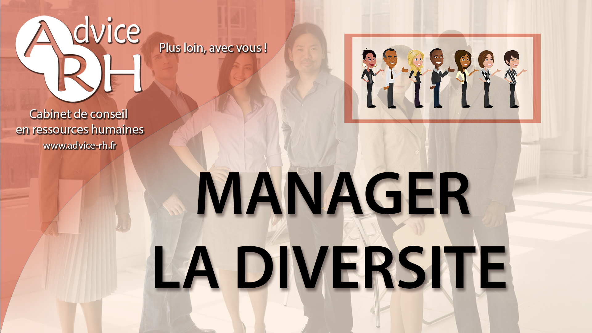 Advice RH - Manager la diversité