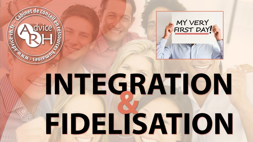 Advice RH - Article : Integration et fidelisation