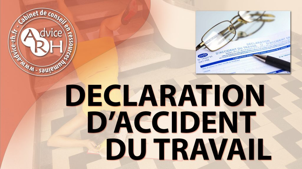 Advice RH - Article : La declaration d'accident du travail