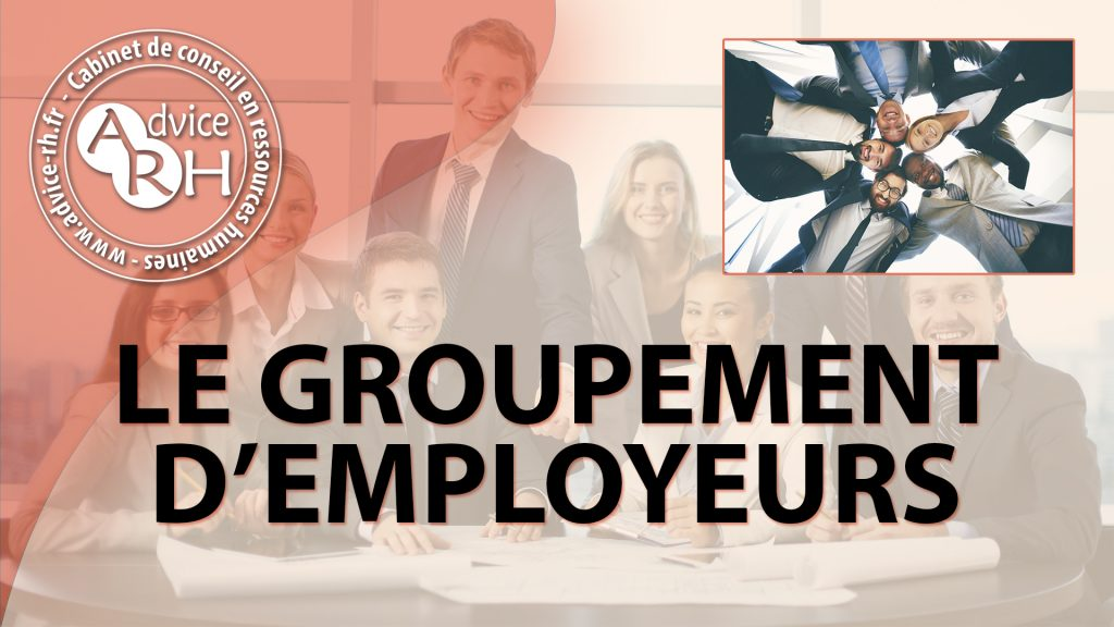 Advice RH - Le groupement d'employeurs
