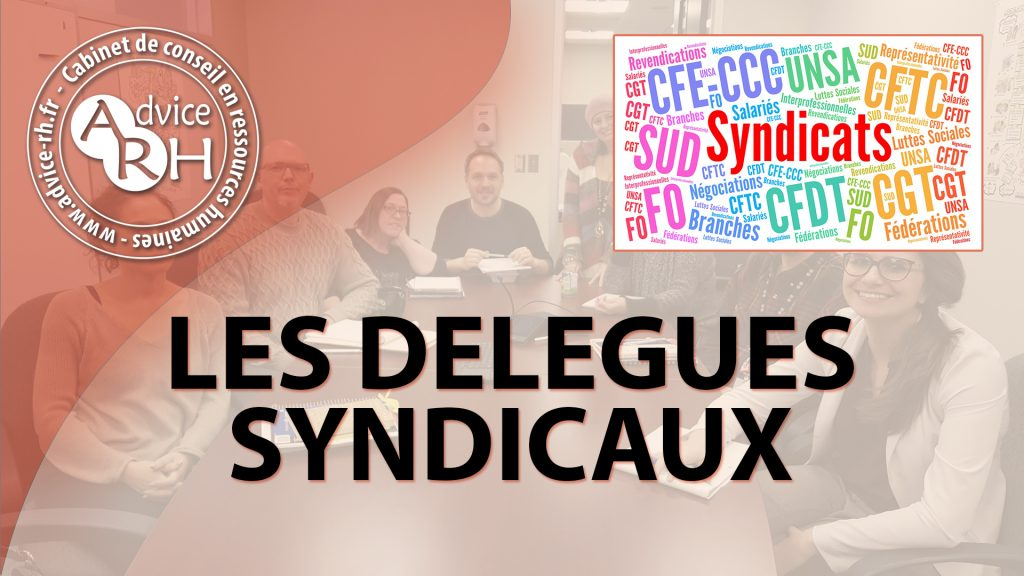 Advice RH - Les delegues syndicaux
